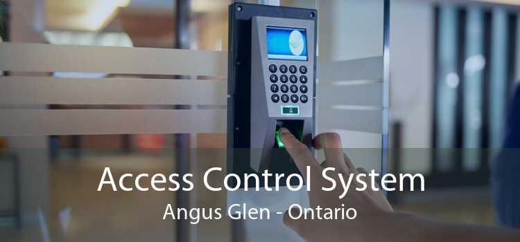 Access Control System Angus Glen - Ontario