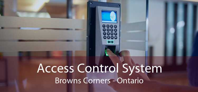 Access Control System Browns Corners - Ontario