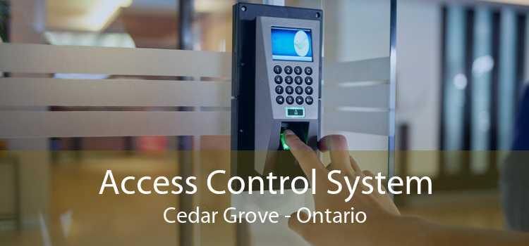 Access Control System Cedar Grove - Ontario