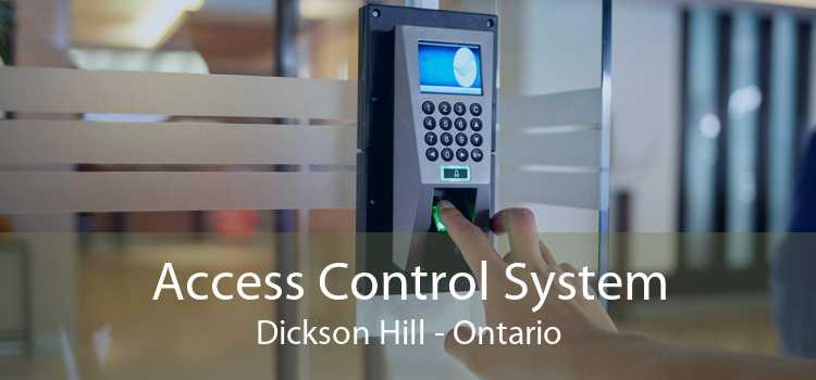 Access Control System Dickson Hill - Ontario