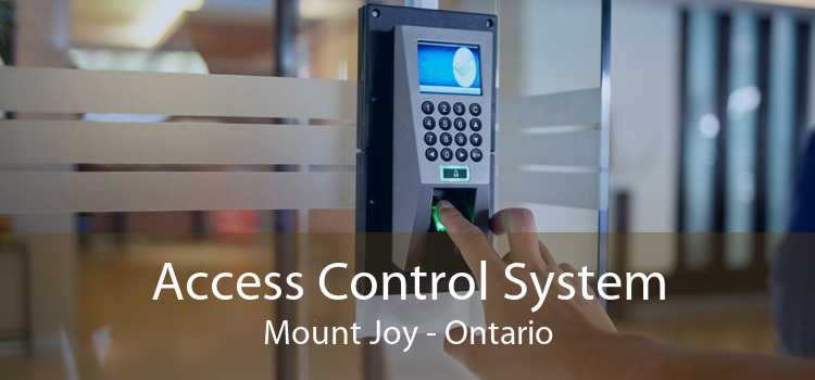Access Control System Mount Joy - Ontario
