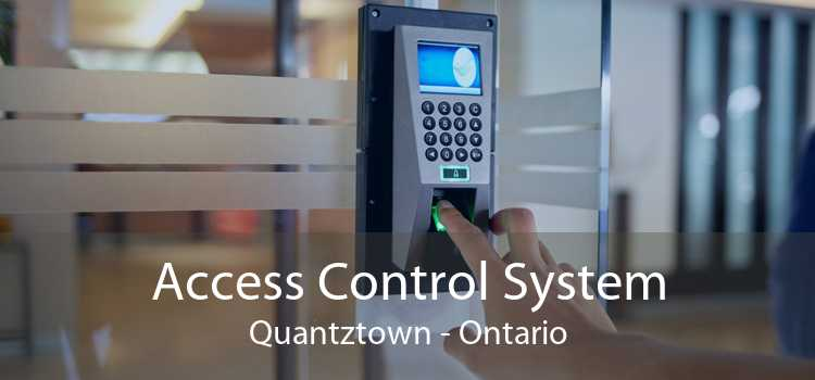 Access Control System Quantztown - Ontario