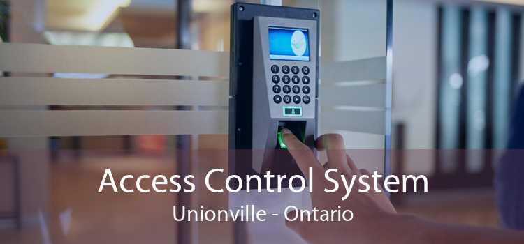 Access Control System Unionville - Ontario