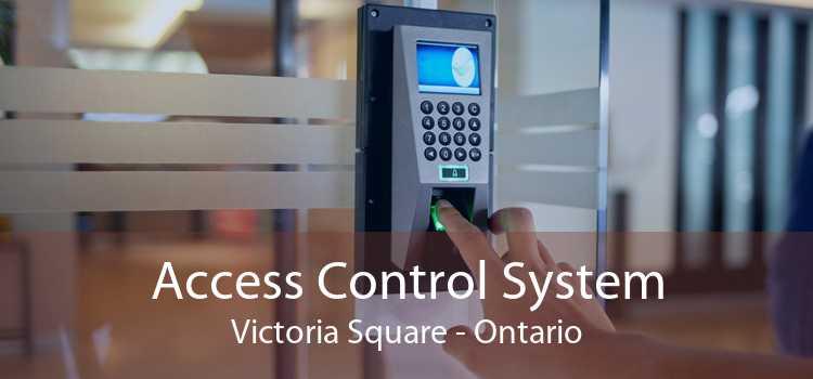 Access Control System Victoria Square - Ontario