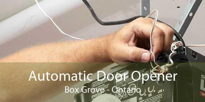 Automatic Door Opener Box Grove - Ontario