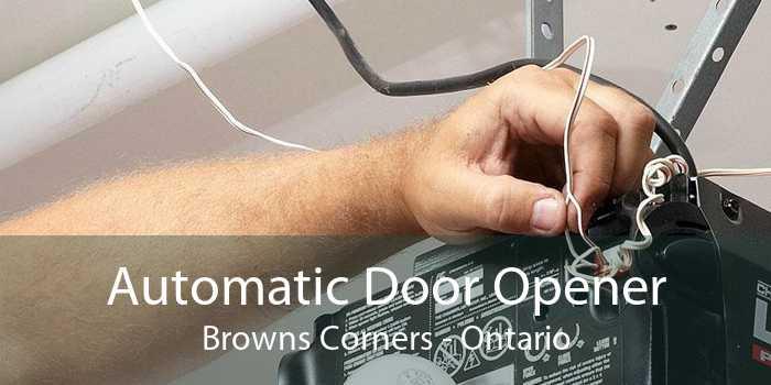 Automatic Door Opener Browns Corners - Ontario
