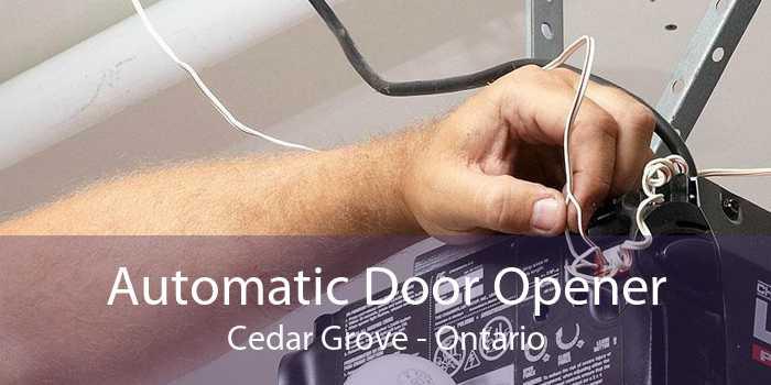 Automatic Door Opener Cedar Grove - Ontario