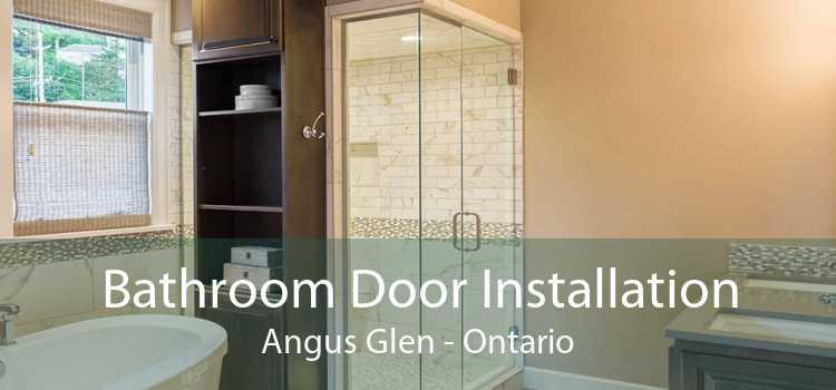 Bathroom Door Installation Angus Glen - Ontario