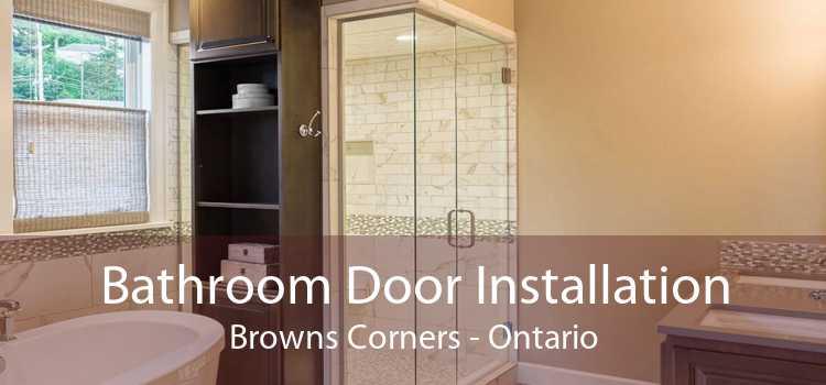 Bathroom Door Installation Browns Corners - Ontario