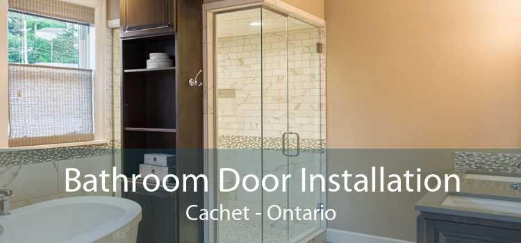 Bathroom Door Installation Cachet - Ontario