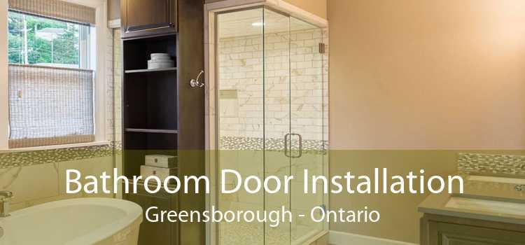 Bathroom Door Installation Greensborough - Ontario
