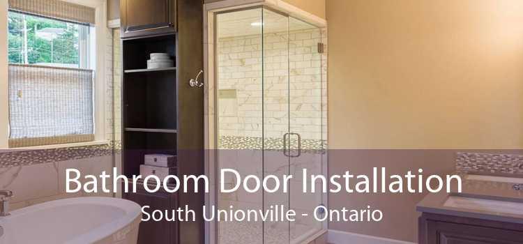 Bathroom Door Installation South Unionville - Ontario