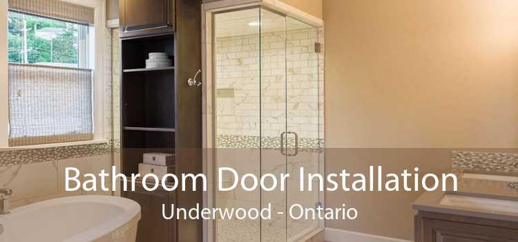 Bathroom Door Installation Underwood - Ontario