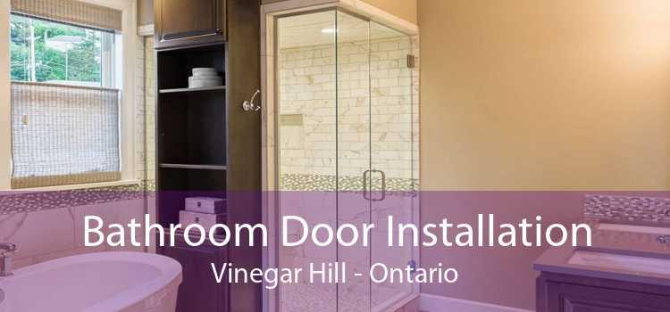 Bathroom Door Installation Vinegar Hill - Ontario
