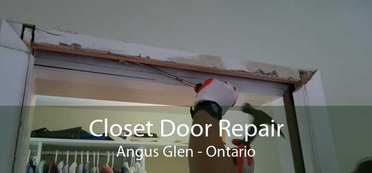 Closet Door Repair Angus Glen - Ontario
