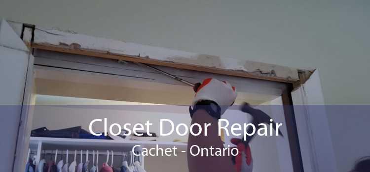 Closet Door Repair Cachet - Ontario