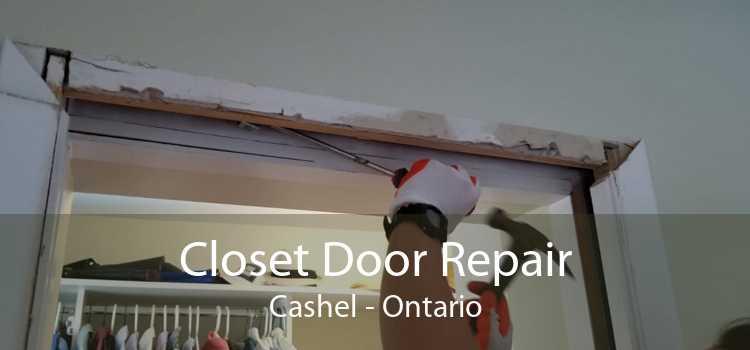 Closet Door Repair Cashel - Ontario