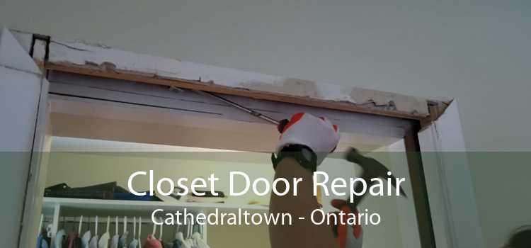 Closet Door Repair Cathedraltown - Ontario