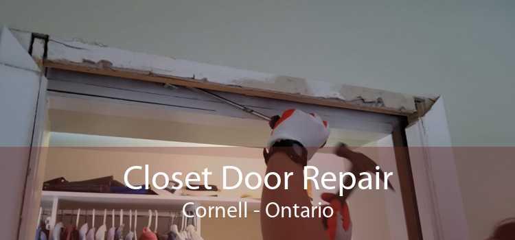 Closet Door Repair Cornell - Ontario