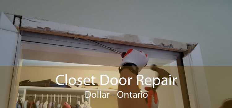 Closet Door Repair Dollar - Ontario