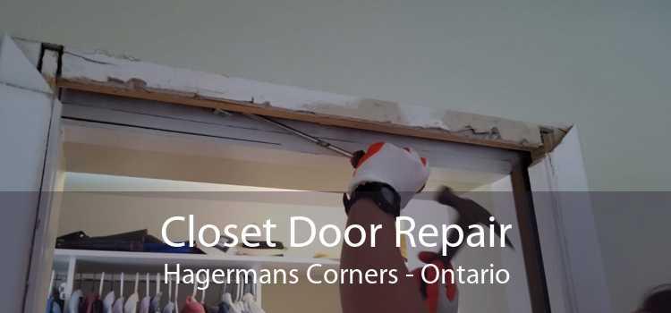 Closet Door Repair Hagermans Corners - Ontario