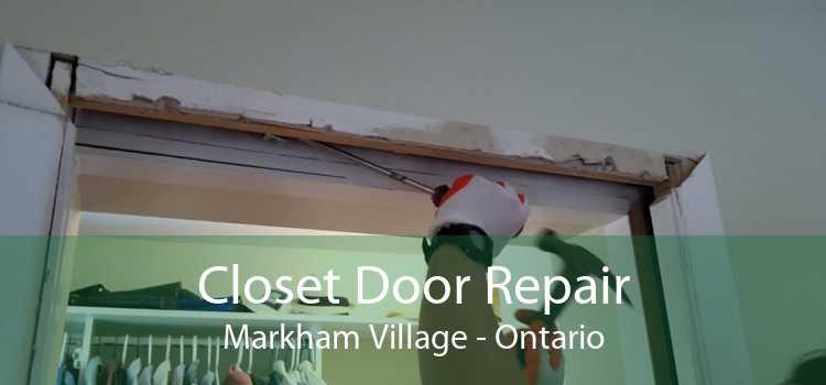 Closet Door Repair Markham Village - Ontario