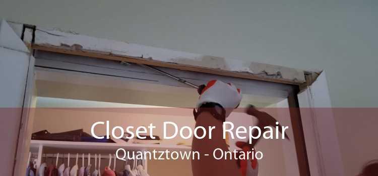 Closet Door Repair Quantztown - Ontario