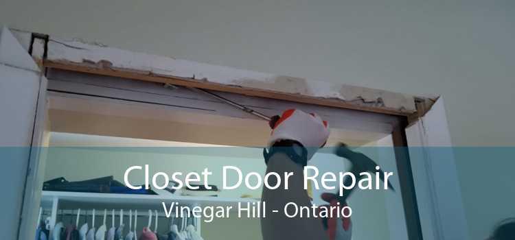 Closet Door Repair Vinegar Hill - Ontario