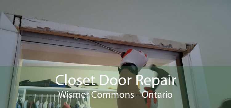 Closet Door Repair Wismer Commons - Ontario
