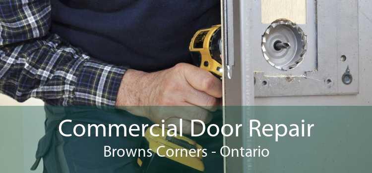 Commercial Door Repair Browns Corners - Ontario