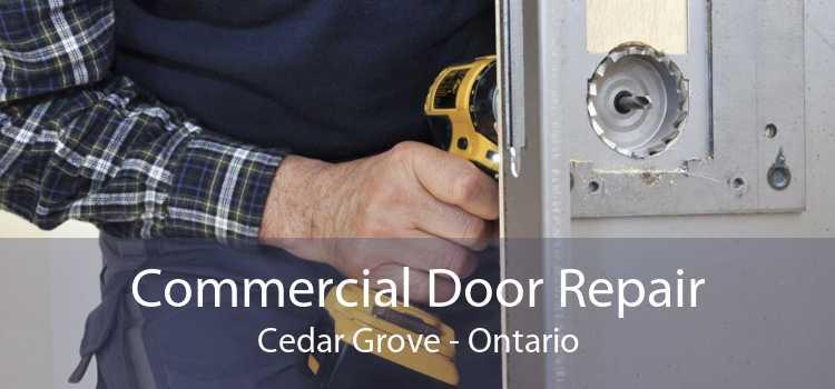 Commercial Door Repair Cedar Grove - Ontario