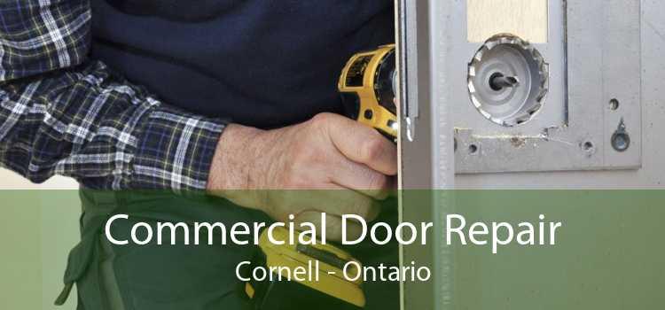 Commercial Door Repair Cornell - Ontario