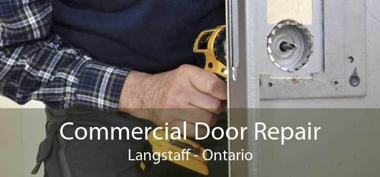 Commercial Door Repair Langstaff - Ontario