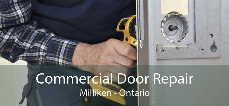 Commercial Door Repair Milliken - Ontario