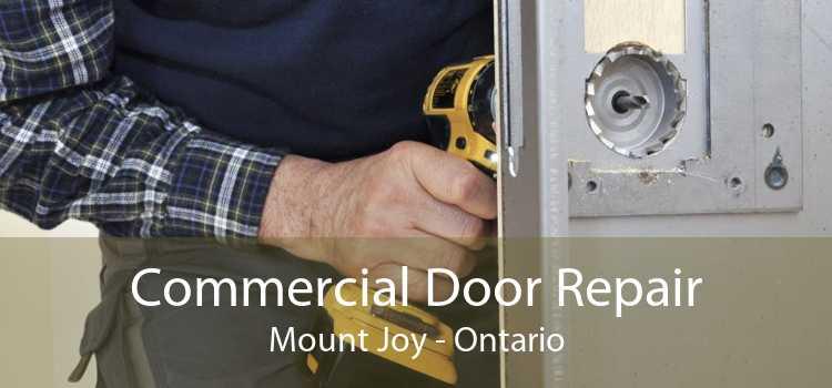 Commercial Door Repair Mount Joy - Ontario
