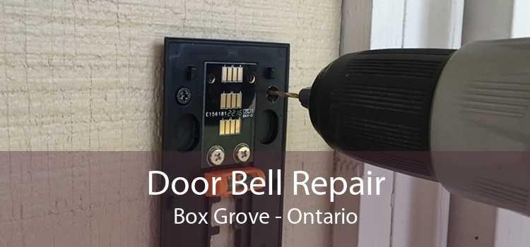 Door Bell Repair Box Grove - Ontario