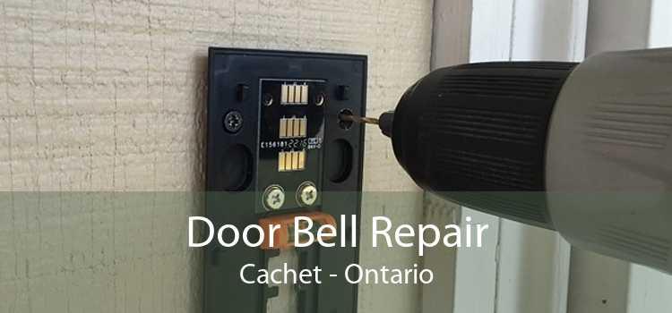 Door Bell Repair Cachet - Ontario