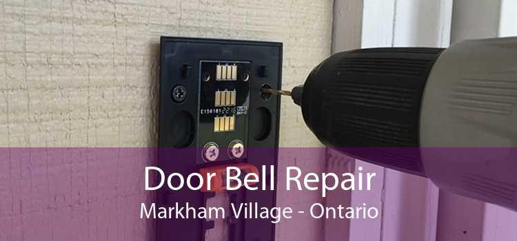 Door Bell Repair Markham Village - Ontario