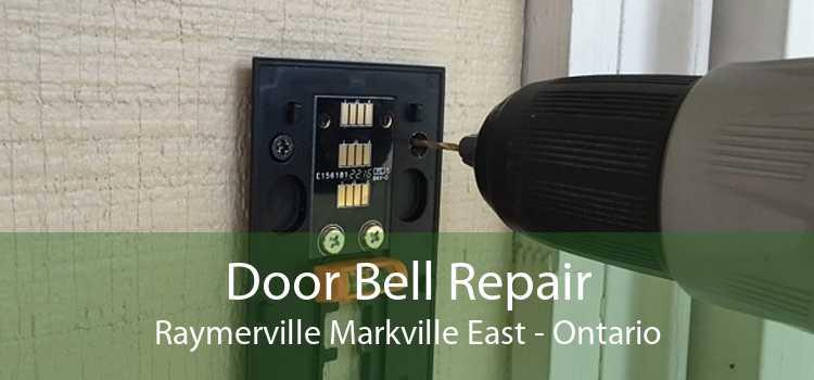 Door Bell Repair Raymerville Markville East - Ontario