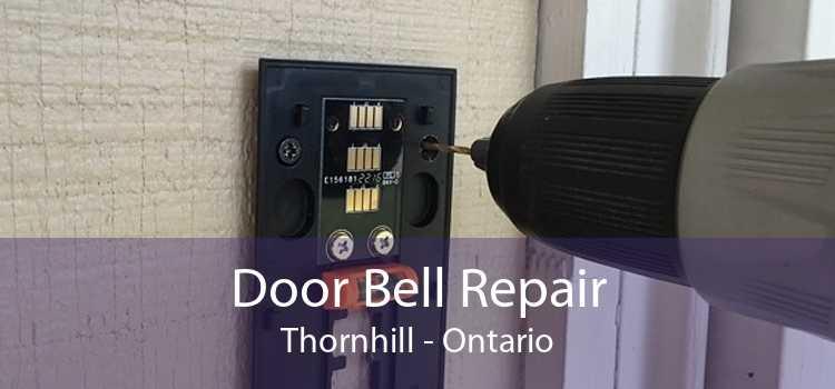 Door Bell Repair Thornhill - Ontario