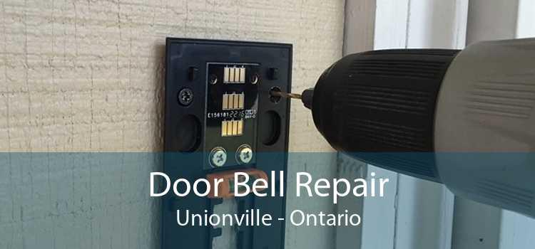 Door Bell Repair Unionville - Ontario