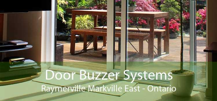 Door Buzzer Systems Raymerville Markville East - Ontario