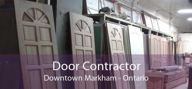 Door Contractor Downtown Markham - Ontario