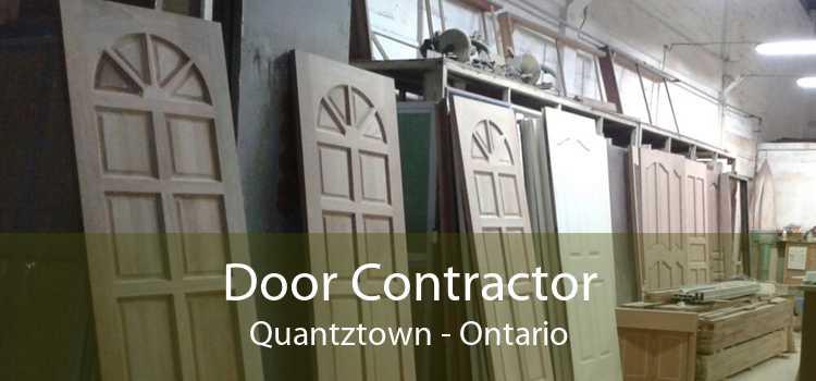 Door Contractor Quantztown - Ontario