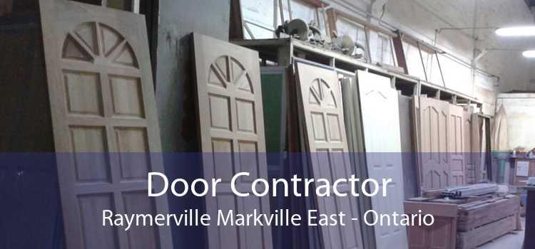 Door Contractor Raymerville Markville East - Ontario