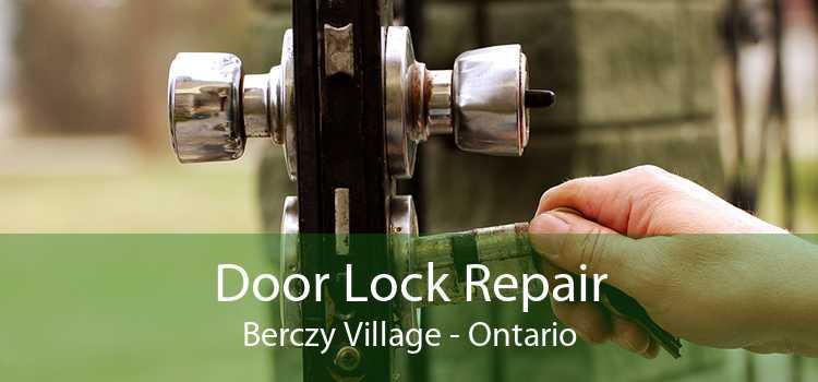 Door Lock Repair Berczy Village - Ontario