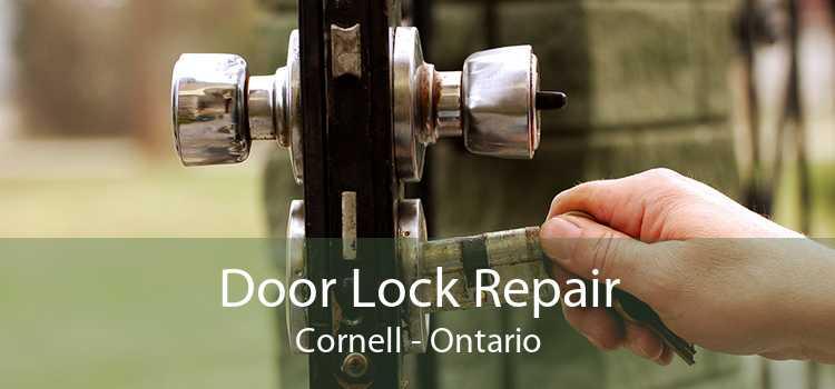 Door Lock Repair Cornell - Ontario
