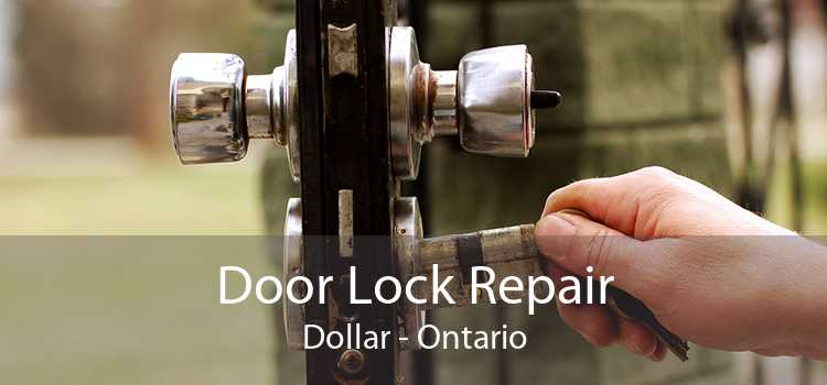 Door Lock Repair Dollar - Ontario
