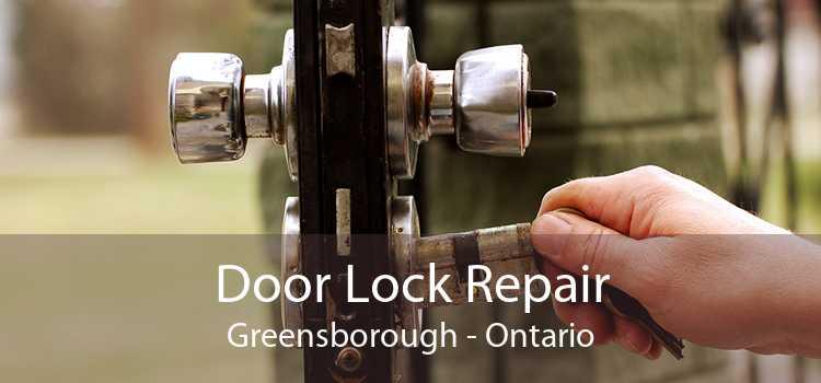 Door Lock Repair Greensborough - Ontario