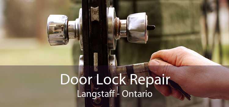 Door Lock Repair Langstaff - Ontario